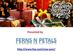 Ferns N Petals presenting New Year Gifts.