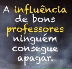 a-influencia-de-bons-professores Funny Illustration, Teachers' Day, More Than Words, Famous Quotes, Teacher Gifts, Wise Words, Lyrics, Lettering, Thoughts
