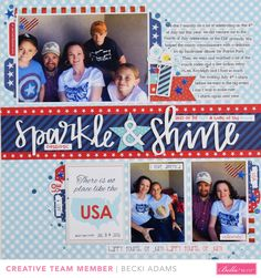 Bella Blvd Celebrating July 4th Sparkle and shine Scrapbook Layout with Becki Adams