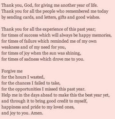 This is a perfect prayer and with humble gratitude to God. I pray this for myself on this, my birthday. I am blessed beyond measure...
