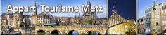 Metz: Appart' Tourisme Metz - Appartement d'hôte à la nuitée en Centre historique de Metz entre appart'hôtel et chambre d'hôte