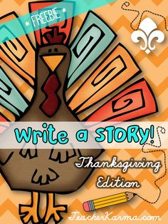 FREE!  Thanksgiving writing papers to inspire your students!  Write a Story!!  TeacherKarma.com #thanksgiving #writing #freebie