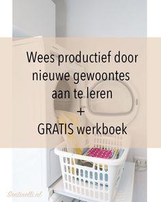 Wees productief door nieuwe gewoontes aan te leren + GRATIS werkboek