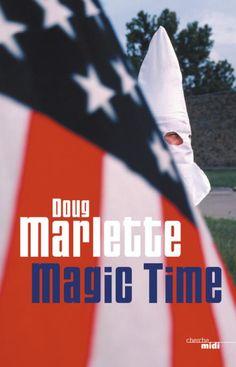 Magic time - Doug Marlette Mississippi, France 1, Lectures, Romans, Thriller, Audiobooks, Novels, This Book
