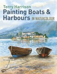 Painting Boats  Harbours in Watercolour by Terry Harrison  http://www.searchpress.com/book/9781844489541/painting-boats-harbours-in-watercolour