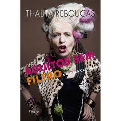 Os Livros da Thalita Rebouças são Bem Legais e com Histórias sempre engraçadas e interessantes.