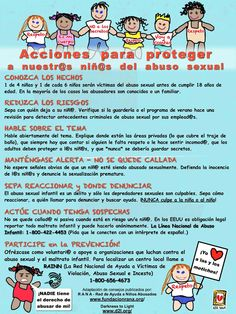 (Updated) Prevencion del abuso sexual infantil - Informase sobre el abuso sexual infantil aquí: http://www.asociacionrana.org/web/es/index.php?option=com_content=view=155=58  Learn more about child sexual abuse:  http://www.d2l.org/site/c.4dICIJOkGcISE/b.6143703/k.15DC/7_Steps_to_Protecting_Our_Children.htm