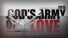 CFC Celebration 2015: God's Army of LOVE
