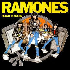 Ramones - Road To Ruin EVERY SONG ON THIS RECORD RULES!!!!