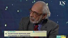 """Santiago Kovadloff: """"Es el camino correcto el del Presidente, ha dejado transparentar la magnitud de nuestra crisis"""" - 01.06.2017 - LA NACION"""