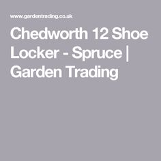 Chedworth 12 Shoe Locker - Spruce    Garden Trading Large Homes, Traditional Design, Lockers, The Unit, Garden, Shoes, Garten, Zapatos, Big Houses