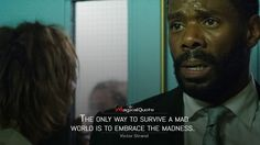 Victor Strand: The only way to survive a mad world is to embrace the madness.  More on: http://www.magicalquote.com/series/fear-the-walking-dead/ #fearthewalkingdead
