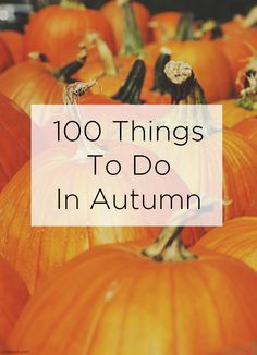 Here is a comprehensive list to inspire you to make the most of Autumn. It's 100 things to do in autumn. Or fall, if you're in the US and Canada. 100 things to do in fall. Autumn activities, crafts, food, recipes, travel and experiences.