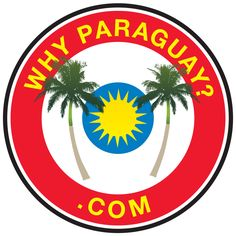 WhyParaguay? The better question is Why Not Paraguay?