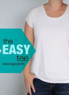 The Easy Tee -- make a quick and easy t-shirt with this tutorial. Check it out here.
