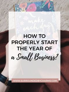 How to Properly Start the Year of a Small Business?
