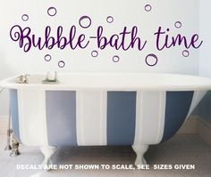 BUBBLE BATH TIME CHILDREN'S BATHROOM QUOTE WALL ART STICKER MED VINYL DECAL Wall Sticker, Wall Decals, Vinyl Decals, Wall Art Quotes, Quote Wall, Childrens Bathroom, Bathroom Quotes, African Market, Bubble Bath