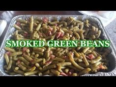 I've been making these for awhile as they are requested all the time. This year I made these for Thanksgiving instead of the casserole with cream of mushroom. Traeger Smoker Recipes, Pellet Grill Recipes, Grilling Recipes, Grilling Tips, Smoked Green Beans, Grilled Green Beans, Grilled Vegetable Recipes, Smoked Meat Recipes, Grilled Side Dishes