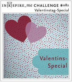 IN{K}SPIRE_me: IN{K}SPIRE_me Challenge #082: Valentins-Special