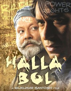 Halla Bol (Raise Your Voice) is a Hindi drama film directed by Rajkumar Santoshi. Halla Bol stars Ajay Devgan and Vidya Balan in pivotal roles and a number of famous celebrities from the Hindi film industry appear as themselves. Produced by Samee Siddiqui,