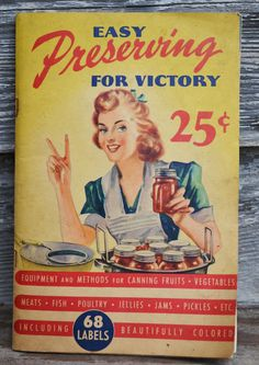 Easy Preserving For Victory  Demetria Taylor  1943