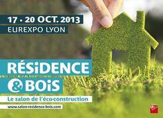 Salon Résidence et Bois du 17 au 20 octobre 2013. Nous y présenterons nos maisons en bois