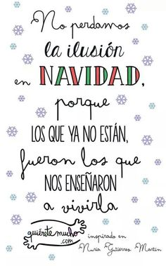 Navidad                                                                                                                                                                                 Más Christmas Messages, Christmas Quotes, Christmas Wishes, Christmas Time, Spanish Christmas, Merry Christmas And Happy New Year, Little Christmas, Merry Xmas, December Quotes