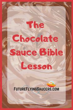 Use chocolate sauce to discuss sin with children and how to get it washed away. #bibleobjectlessonsforkids #childrenschurchlessons #objectlessonsforsundayschool Toddler Bible Lessons, Kids Church Lessons, Kids Sunday School Lessons, Sunday School Curriculum, Bible Object Lessons, Bible Stories For Kids, Bible Crafts For Kids, Preschool Bible, Bible Science