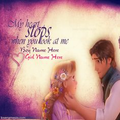 "Write couple name on Beautiful Rapunzel And Flynn My Heart Stops Romantic Disney Tangled Couple love image for facebook dps. Cute prince flynn's hand is on sweet princess rapunzel face and they looking in each other eyes innocently, sweetly and romanticly to expressing love , name cards with awesome love quote ""My heart stops when you look at me."" picture is specially designed for cute teen couples to write thier name alphabets on, sweet romantic love picture to express thier love in a…"