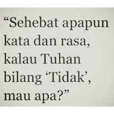 au akh Faith Quotes, Words Quotes, Life Quotes, Sayings, Pretty Quotes, Amazing Quotes, Best Quotes, Quotes Lucu, Quotes Galau