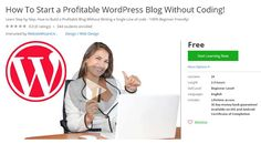 How To Start a Profitable WordPress Blog Without Coding! (Free) | Coupon for Course