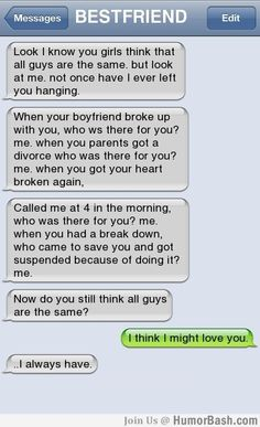 This is exactly why there is no such thing as girls having friends that are boys!