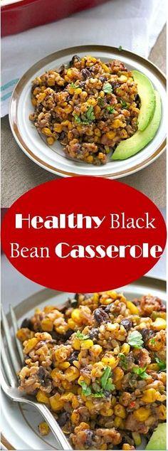Easy Black Bean Casserole Vegetarian Healthy Recipe #casserole #healthyrecipes #vegetarianrecipes
