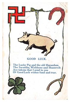 LUCKY SWASTIKA - pig, horseshoe, shamrock, wishbone - 1913 greetings postcard