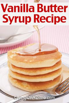 10 Simple Homemade Syrup Recipes – Easy Pancake Syrup – – Living on a Dime pancake pancake pancake chip pancake pancake pancake easy from scratch healthy photography recipe rezept Homemade Pancake Syrup, Homemade Maple Syrup, Maple Syrup Recipes, Homemade Pancakes, Homemade Vanilla, How To Make Pancakes, Pancakes Easy, Pumpkin Pancakes, Simple Syrup Recipe For Pancakes