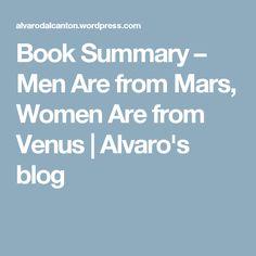 Book Summary – Men Are from Mars, Women Are from Venus | Alvaro's blog