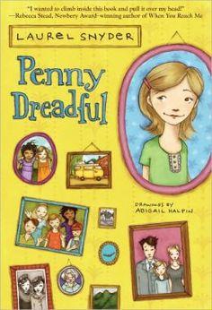 Book #1: (5/16/13) Laurel Snyder: Penny Dreadful