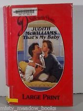 That's My Baby (Large Print);  by Judith McWilliams