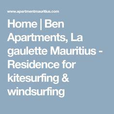Home   Ben Apartments, La gaulette Mauritius - Residence for kitesurfing & windsurfing