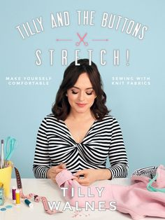 My latest book, Stretch! Make Yourself Comfortable Sewing With Knit Fabrics