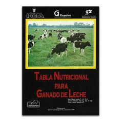 Tabla nutricional para ganado de leche – Editorial Produmedios www.librosyeditores.com Editores y distribuidores.