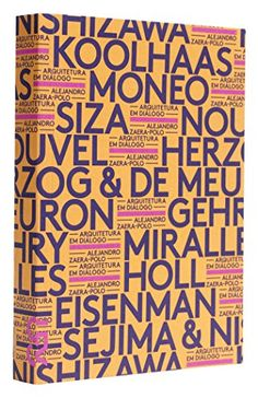 Arquitetura em Diálogo por Alejandro Zaera-Polo http://www.amazon.com.br/dp/854050765X/ref=cm_sw_r_pi_dp_6G20wb0B57F6E