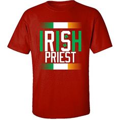 Irish Priest Beautiful St Patrick Day Gift For Priest  Adult Shirt 5xl Red <3 Click the VISIT button to find out more