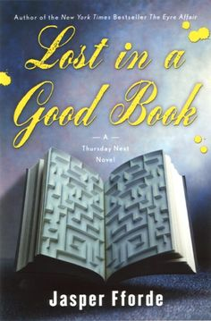 Lost In A Good Book (Thursday Next 2) by Jasper Fforde.  USA hardback cover.