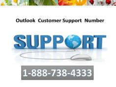 Dial Outlook customer support number 1-888-738-4333 to take the help of technician to solve the outlook issues.