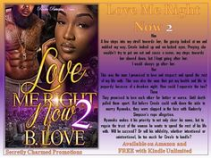 Love Me Right Now 2  amazon.com/Love-Me-Right-Now-2-ebook/dp/B01NAQ5QT6