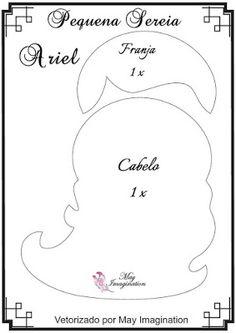 Detalhes e Artes: Moldes das Bonecas Princesas Disney em Feltro: Princesa Ariel (Pequena Sereia)