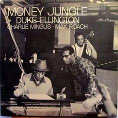 Duke Ellington • Charlie Mingus* • Max Roach - Money Jungle 1963 (United Artists)