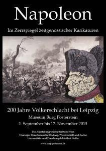 Ausstellung Napoleon Im Zerrspiegel Zeitgenossischer Karikaturen  Jahre Volkerschlacht Bei Leipzig    Museum Burg Posterstein
