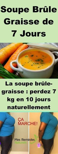 La soupe brûle-graisse : perdez 7 kg en 10 jours naturellement - Nutrition Month, Nutrition Quotes, Nutrition Tips, Health Tips, Nutrition Activities, Fat Burning Soup, Sixpack Training, Vegan Detox, Fitness Inspiration